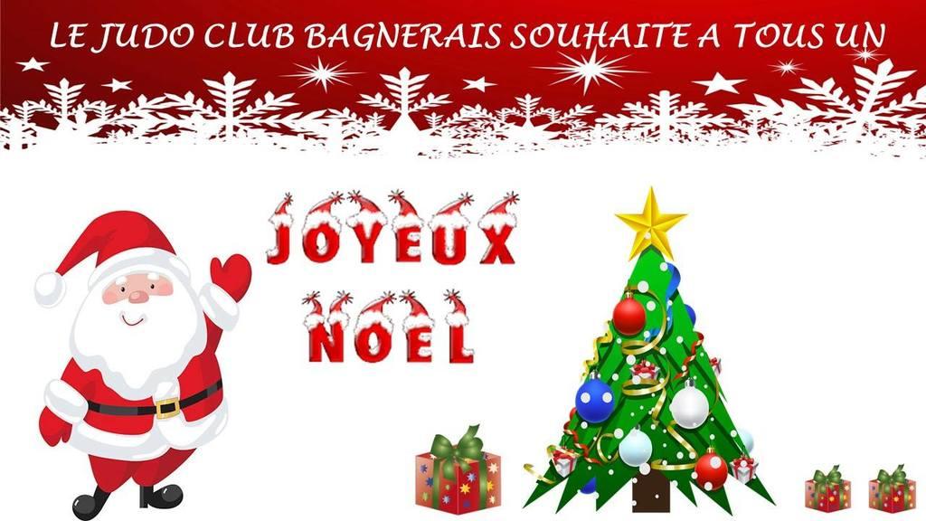 Joyeux Noel Souhaite.Joyeux Noel Judo Club Bagnerais Club De Sport De Judo